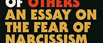 The Selfishness Of Others An Essay On The Fear Of Narcissism  Jmww Review The Selfishness Of Others An Essay On The Fear Of Narcissism  Reviewed By Art Edwards Thesis Statements For Persuasive Essays also Writing Help Center  Writing A Book Online